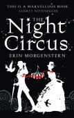 The Night Circus by Erin Morgenstern